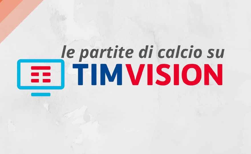 Tutte Le Partite Della Serie A Su Timvision Calciodonne It
