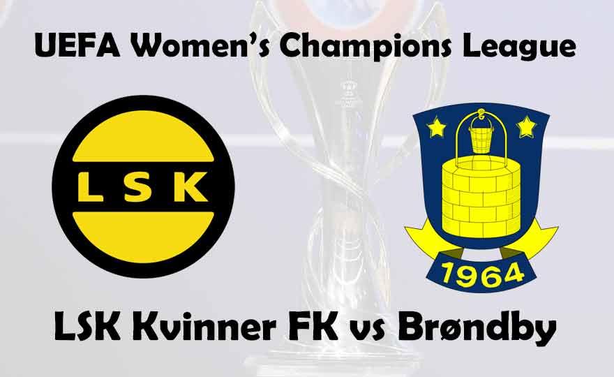 Champions: LSK Kvinner FK vs Brondby